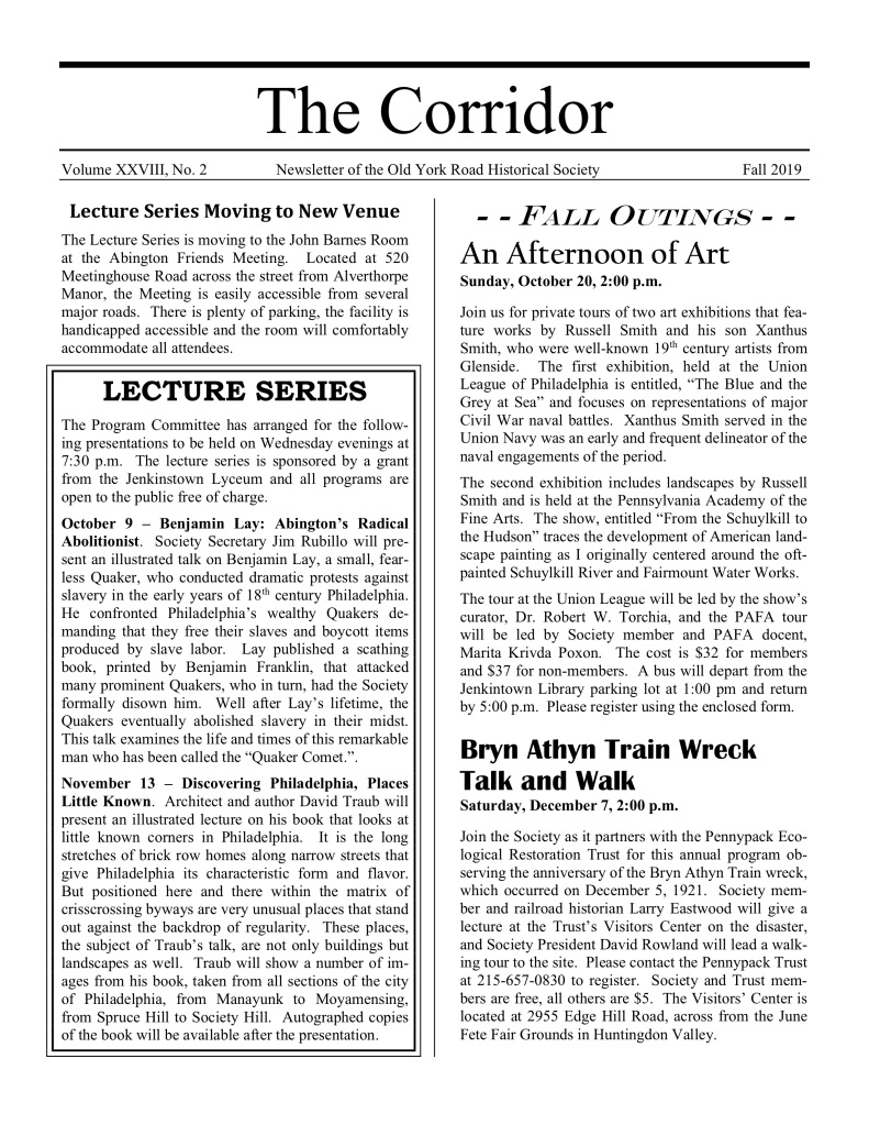 The Corridor, Fall 2019 Newsletter of the Old York Road Historical Society.